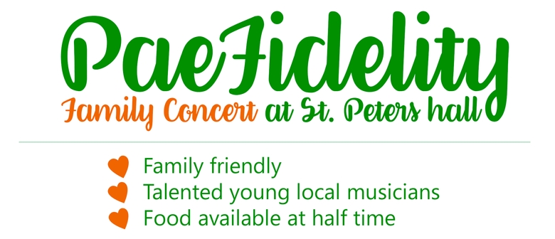 PaeFidelity - Family Community Concert