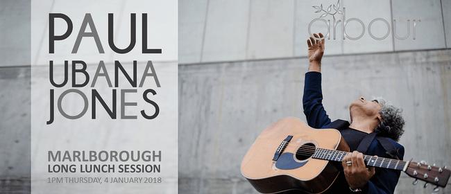 Paul Ubana Jones - The Long Lunch Session