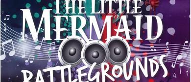The Little Mermaid Battlegrounds