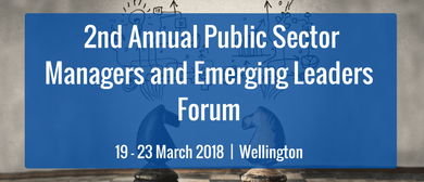 2nd Annual Public Sector Managers and Emerging Leaders Forum