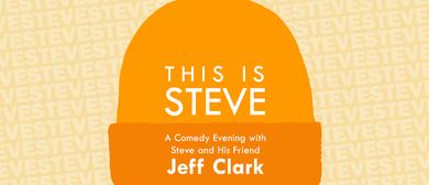 Steve and Friends - Jeff Clark