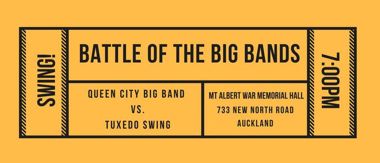 Battle of the Big Bands-Queen City Big Band vs. Tuxedo Swing