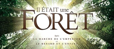 Il Etait Une Foret (2013 French Documentary)