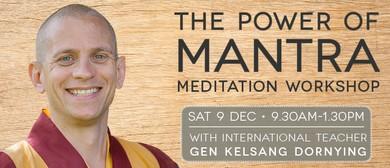 The Power of Mantra Meditation Workshop