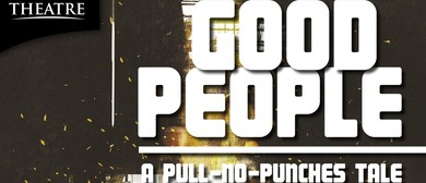 Good People – A Comedy of Manners By David Lindsay-Abaire