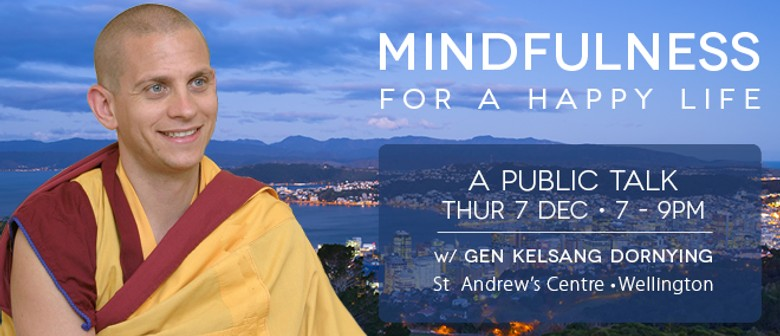 Mindfulness for A Happy Life With Buddhist Monk Gen Dornying
