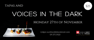 Tapas and Voices In the Dark