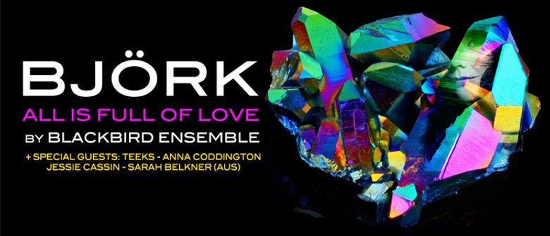 Bjork: All Is Full Of Love by Blackbird Ensemble