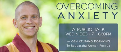 Overcoming Anxiety With Buddhist Monk Gen Dornying