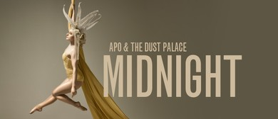 APO & The Dust Palace: Midnight