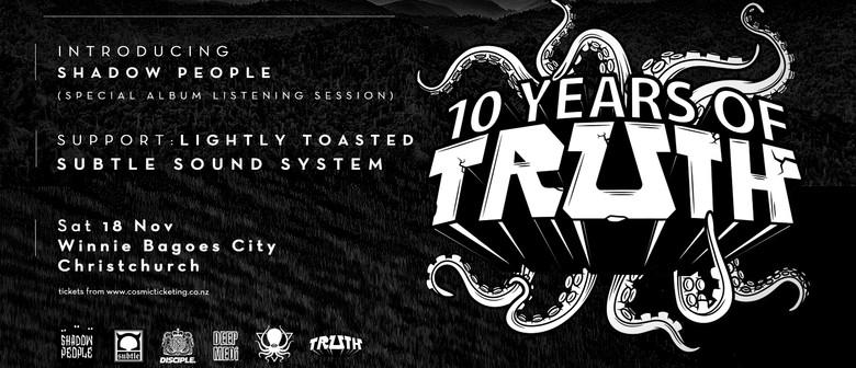 Truth (Disciple, Medi, DDD) - 10 Years of Truth