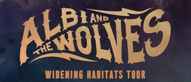 Albi & The Wolves Widening Habitats Tour