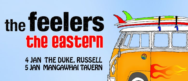 The Feelers with The Eastern