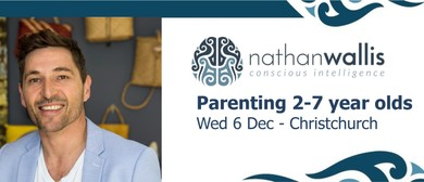 Nathan Wallis - Parenting 2-7 Year Olds: SOLD OUT