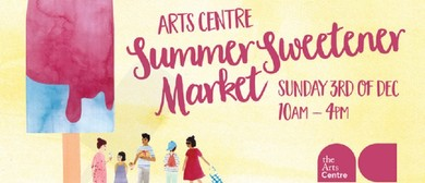 Arts Centre Summer Sweetener Market