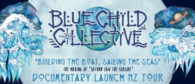 Blue Child Collective (AUS) - Album Documentary NZ Tour