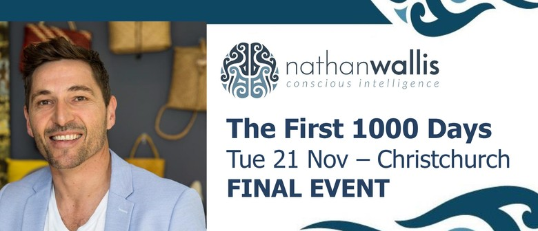 Nathan Wallis - The First 1000 Days