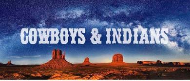 Steve Poulton Featuring the Cowboys & Indians