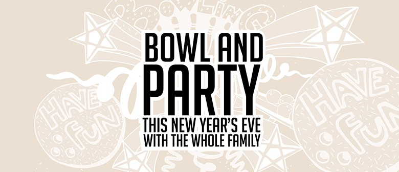Bowl and Party New Year's Eve Party