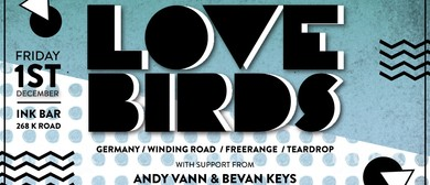 Lovebirds (Winding Road/Freerange/Teardrop) (DE)
