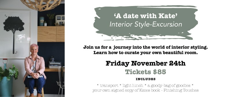 A Date With Kate - Interior Style-Excursion