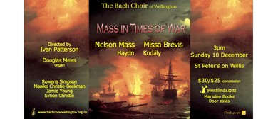 The Bach Choir of Wellington presents Mass in Times of War