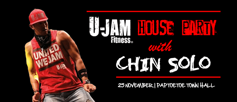 U-Jam Fitness House Party with Chin Solo