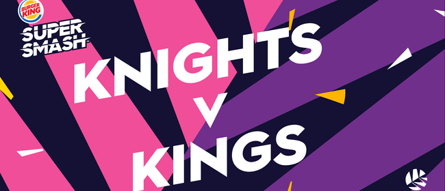 Burger King Super Smash - Knights vs Canterbury Kings