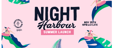 Night Harbour: Summer Launch ft. Jay Bulletproof (George FM)