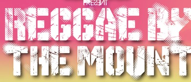 Reggae by the Mount