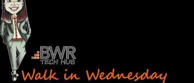 BWR Walk in Wednesday's