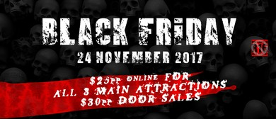 Black Friday R16 Feat Pitch Black Panic Attack: SOLD OUT