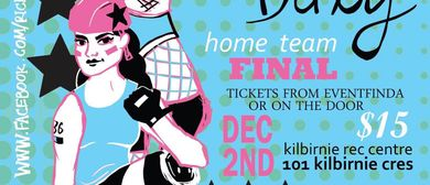 Roller Derby Double Header - Home Season final