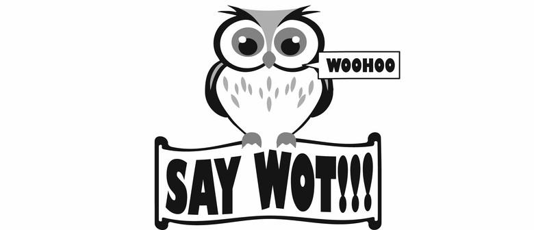Say Wot