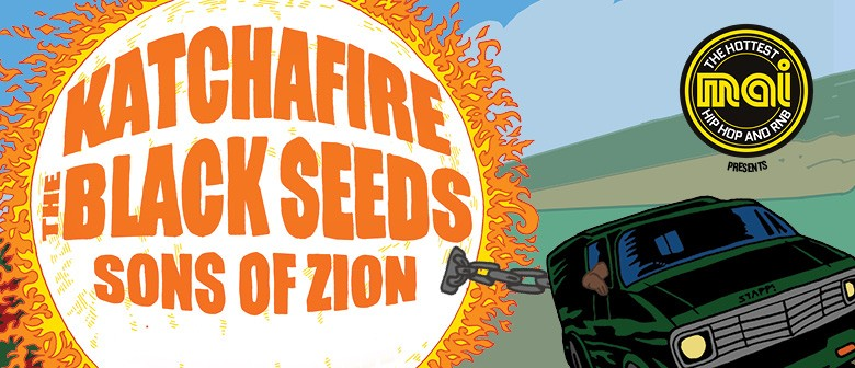 Katchafire, The Black Seeds & Sons Of Zion