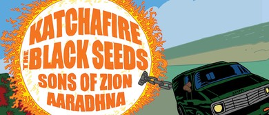 Katchafire, The Black Seeds, Aaradhna & Sons Of Zion