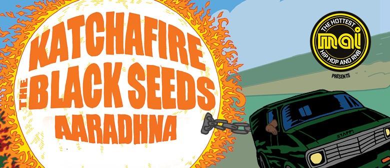 Katchafire, The Black Seeds & Aaradhna
