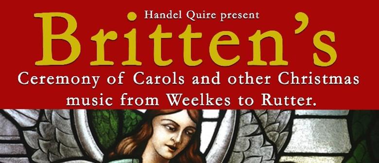Britten Ceremony of Carols - Handel Quire Christmas Concert