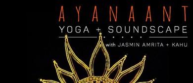Ayanaant Yoga & Soundscape