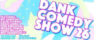 Dank Comedy Show 26