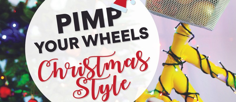 Pimp Your Wheels, Christmas Style!