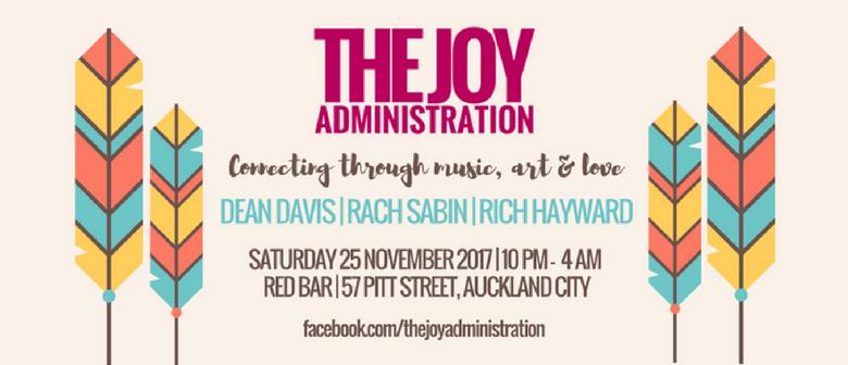 The Joy Administration with Dean Davis, Rach Sabin & Rich