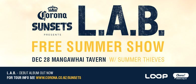 Corona Sunsets Presents L.A.B. w/ Summer Thieves