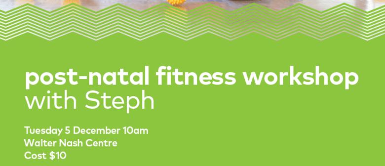 Post Natal Fitness Workshop