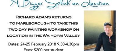 A Bigger Splash On Location - Richard Adams