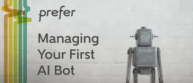 Managing Your First AI Bot
