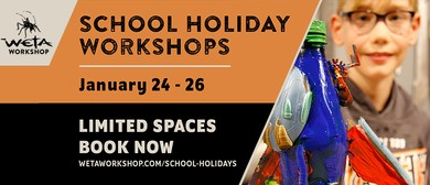 Weta Workshop - School Holiday Workshops
