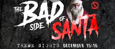 The Bad Side of Santa R16 Theme Nights