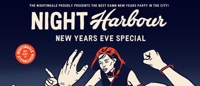 Night Harbour: New Years Eve Party