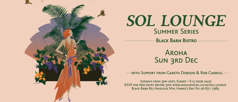 Sol Lounge Summer Series Ft. Aroha